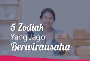 5 Zodiak Yang Jago Berwirausaha | TopKarir.com