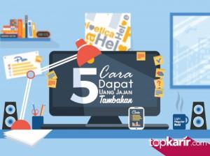 5 Cara Dapat Uang Jajan Tambahan  | TopKarir.com