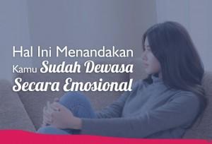 Hal Ini Menandakan Kamu Sudah Dewasa Secara Emosional | TopKarir.com