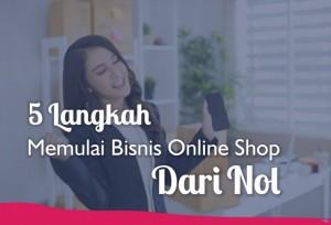 5 Langkah Memulai Bisnis Online Shop Dari Nol | TopKarir.com