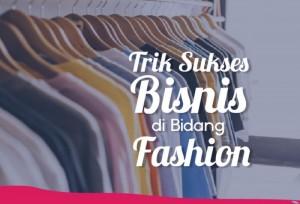 Trik Sukses Bisnis Dibidang fashion | TopKarir.com