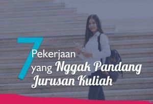 7 Pekerjaan yang Nggak Pandang Jurusan Kuliah | TopKarir.com