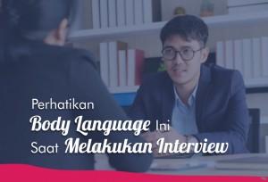 Perhatikan Body Language Ini Saat Melakukan Interview | TopKarir.com