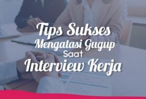 Tips Sukses Mengatasi Gugup Saat Interview Kerja | TopKarir.com