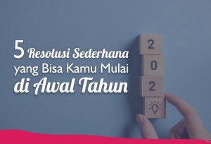 5 Resolusi Sederhana yang Bisa Kamu Mulai di Awal Tahun | TopKarir.com