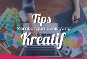 Tips Membangun Bisnis Yang Kreatif  | TopKarir.com
