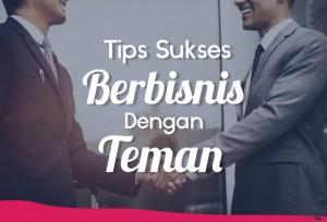 Tips Sukses Berbisnis Dengan Teman | TopKarir.com