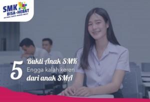 5 Bukti Anak SMK Engga Kalah Keren dari Anak SMA | TopKarir.com