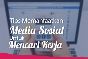 Tips memanfaatkan media sosial untuk mencari kerja | TopKarir.com
