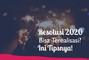 Resolusi 2020 Bisa Terealisasi? Ini Tipsnya! | TopKarir.com